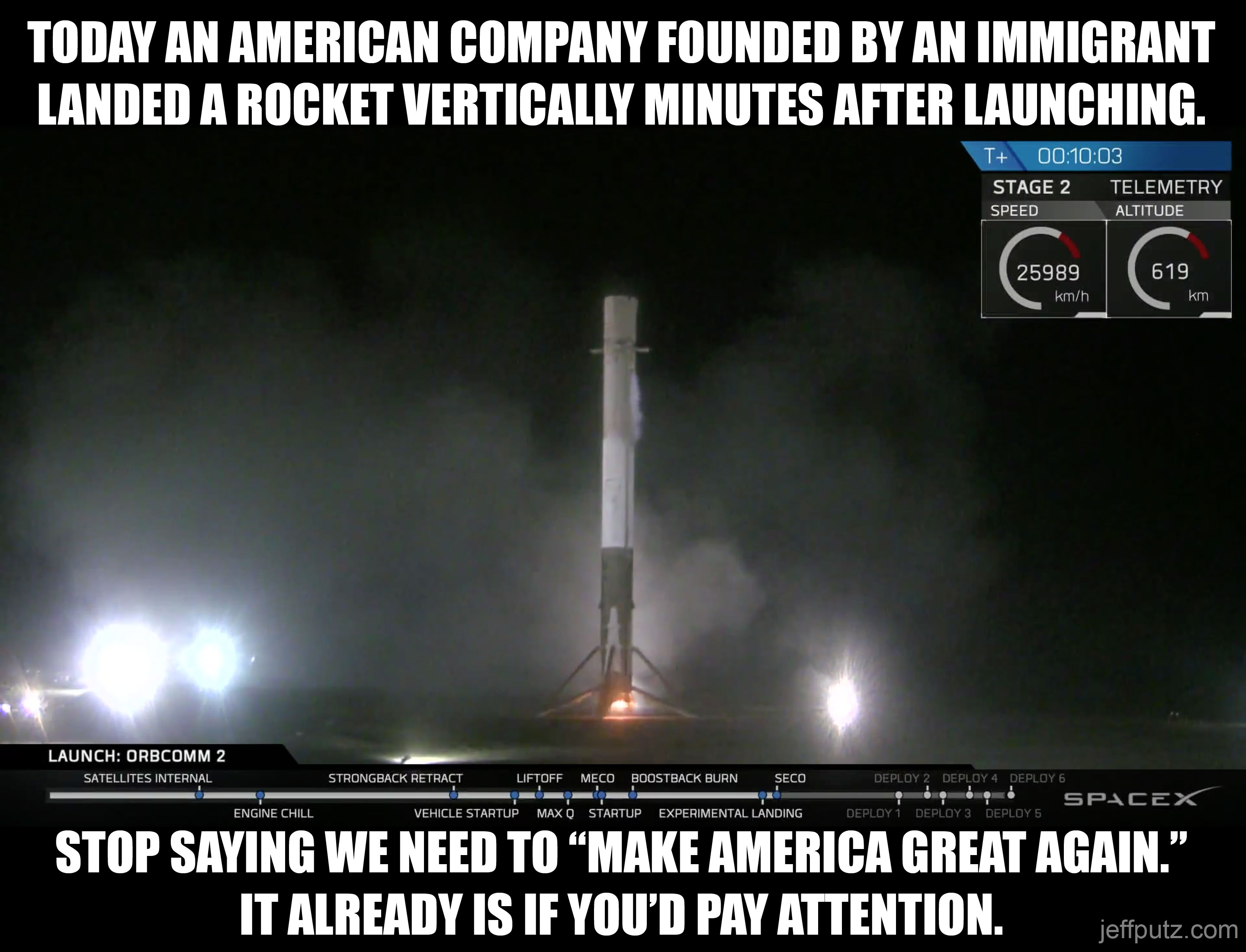Today an American company founded by an immigrant landed a rocket vertically minutes after launching. Stop saying we need to 'make America great again.' It already is if you'd pay attention.